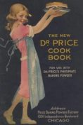 The New Dr. Price Cookbook, New York Royal baking powder company