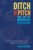 Ditch the Pitch, Steve Yastrow