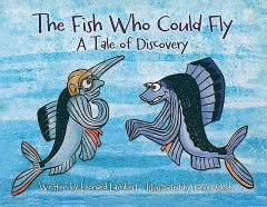 The Fish Who Could Fly, Leonard W. Lambert