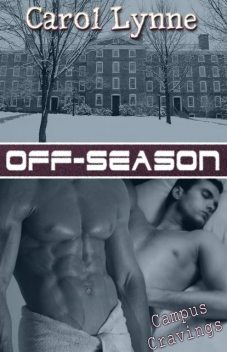 Off-Season, Carol Lynne