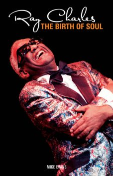 Ray Charles: Birth of Soul, Mike Evans