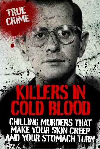 Killers in Cold Blood, Clare Welch, Ian, Ray Black, Rodney Castleden