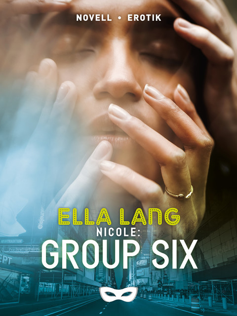 Group Six, Ella Lang