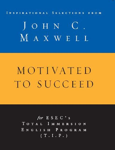Motivated to Succeed, Maxwell John