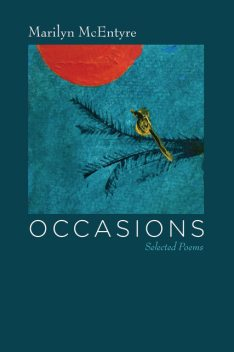 Occasions, Marilyn McEntyre
