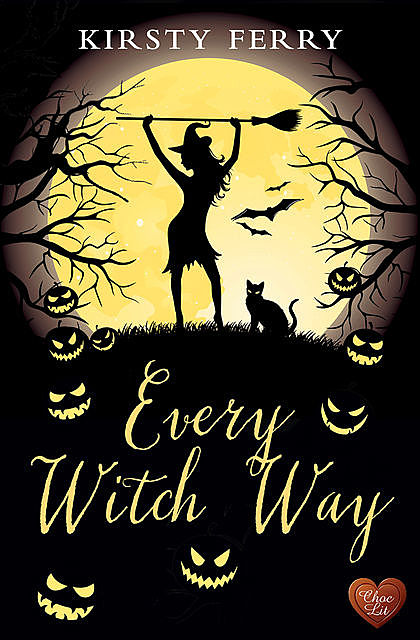 Every Witch Way, Kirsty Ferry