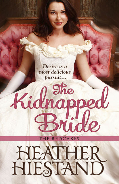 The Kidnapped Bride, Heather Hiestand