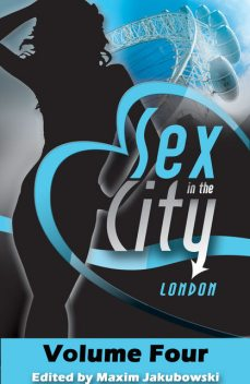 Sex in the City – London, Carrie Williams, Clarice Clique, Kevin Mullins, Marcelle Perks