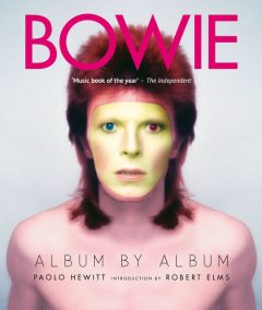 Bowie: Album by Album, Paolo Hewitt