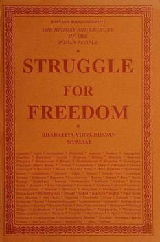 History and Culture of the Indian People, Volume 11, Struggle for Freedom, General Editor, S. Ramakrishnan