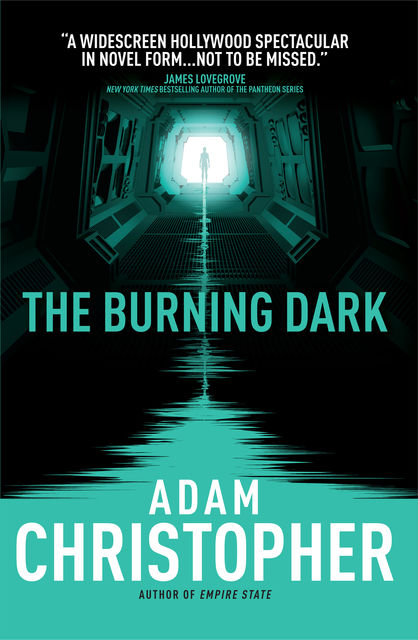 The Burning Dark, Adam Christopher