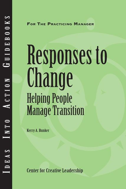 Responses to Change, Kerry Bunker