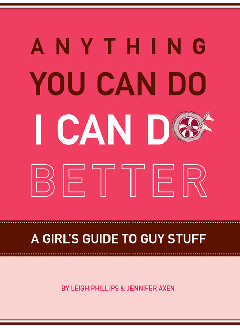 Anything You Can Do, I Can Do Better, Leigh Phillips, Jennifer Axen