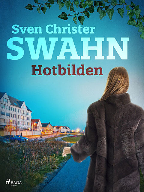 Hotbilden, Sven Christer Swahn