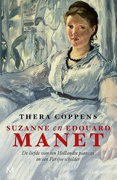 Suzanne en Edouard Manet, Thera Coppens