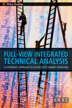 Full View Integrated Technical Analysis, Xin Xie