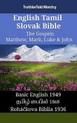 English Tamil Slovak Bible – The Gospels – Matthew, Mark, Luke & John, Truthbetold Ministry