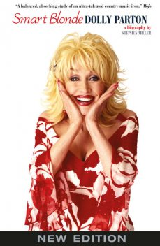 Smart Blonde: The Life of Dolly Parton, Stephen Miller