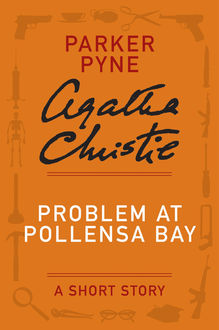 Problem at Pollensa Bay, Agatha Christie
