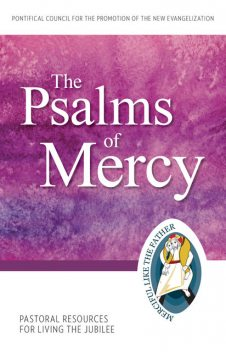 The Psalms of Mercy, Pontifical Council for the Promotion of the New Evangelization