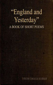 England and Yesterday, Louise Imogen Guiney
