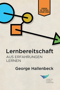 Learning Agility: Unlock the Lessons of Experience (German), George Hallenbeck