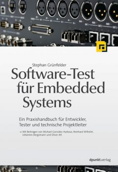 Software-Test für Embedded Systems, Stephan Grünfelder