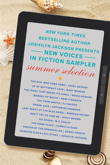 The New Voices in Fiction Sampler, Katherine Harbour, Joshilyn Jackson, Mary McNear, Carrie La Seur, Holly Brown, Rebecca Rotert, M.P. Cooley, CJ Hauser, Hazel Gaynor, Nadia Hashimi, Emmi Itäranta, Sarah Creech