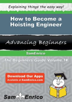 How to Become a Hoisting Engineer, Blaine Pinkerton