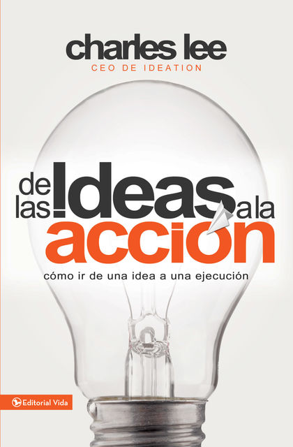 De las ideas a la acción, Charles Lee
