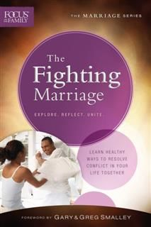 Fighting Marriage, Focus on the Family
