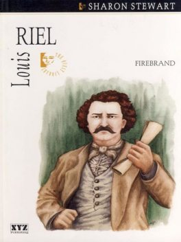 Louis Riel, Sharon Stewart