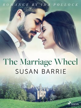 The Marriage Wheel, Susan Barrie