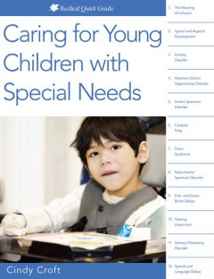 Caring for Young Children with Special Needs, Cindy Croft