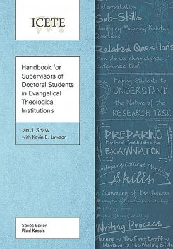 Handbook for Supervisors of Doctoral Students in Evangelical Theological Institutions, Ian Shaw, Kevin Lawson