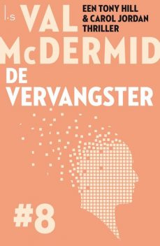 De vervangster, Val McDermid