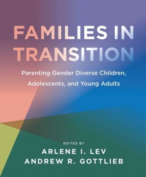 Families in Transition, andrew, Arlene I., Gottlieb, Lev