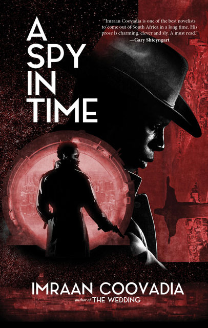 Spy in Time, Imraan Coovadia