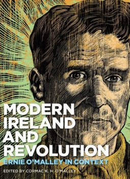 Modern Ireland and Revolution, Edited by Cormac K.H. O'Malley