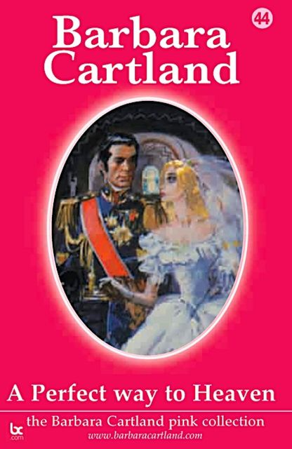 A Perfect Way To Heaven, Barbara Cartland