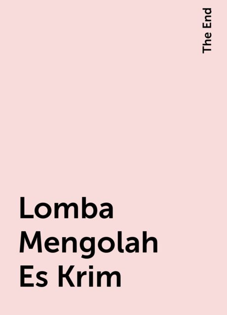 Lomba Mengolah Es Krim, The End