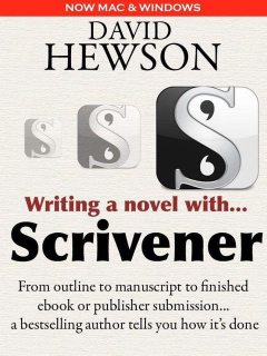 Writing a Novel with Scrivener, David Hewson