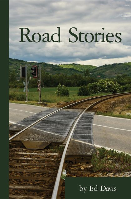 Road Stories, Ed Davis