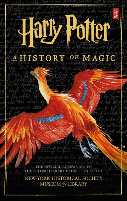 Harry Potter – A History of Magic, British Library
