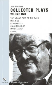 John Mortimer: Plays Two, John Mortimer
