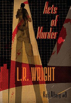 Acts of Murder, L.R. Wright