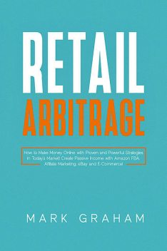 Retail Arbitrage, Mark Graham