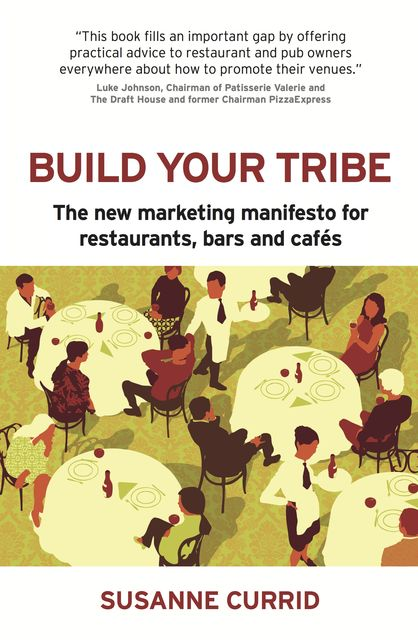BUILD YOUR TRIBE, Susanne Currid