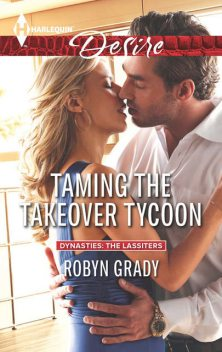 Taming the Takeover Tycoon, Robyn Grady