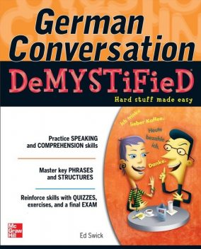 German Conversation Demystified, Ed Swick